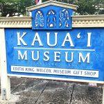カウアイ博物館のサインボード